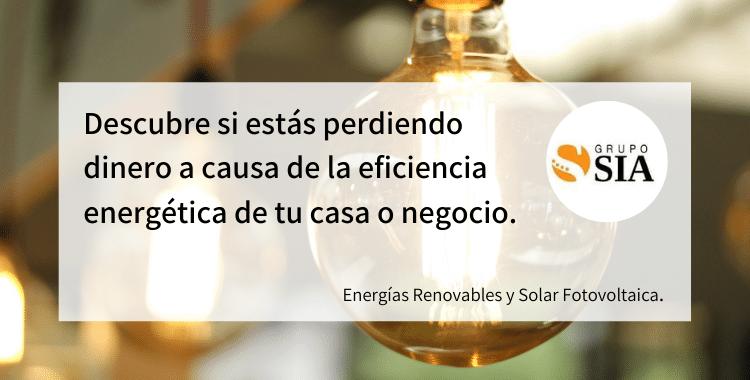 Descubre si estás perdiendo dinero a causa de la eficiencia energética de tu casa o negocio.